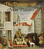 img - for Die Puppenstadt Mon Plaisir 1995 (German Edition) book / textbook / text book