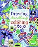 img - for The Usborne Book of Drawing, Doodling and Coloring for Boys book / textbook / text book