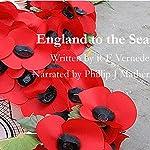 England to the Sea | R. E. Vernede