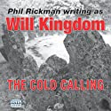 The Cold Calling Audiobook by Will Kingdom Narrated by Seán Barrett