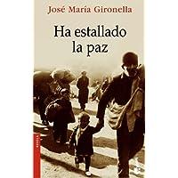 Ha Estallado La Paz (Spanish Edition)