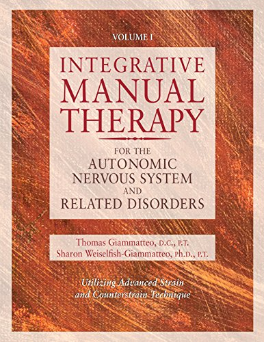 Integrative Manual Therapy for the Autonomic Nervous System and Related Disorder ()