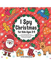 I Spy Christmas Book for Kids Ages 2-5: A Fun Guessing Game and Coloring Activity Book for Little Kids - A Great Stocking Stuffer for Kids and Toddlers
