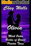 Olivia: Mail Order Bride of Grand Prairie Texas (Mail Order Brides of Grand Prairie Texas Book 1)
