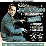 Rock On! The 100th Anniversary Collection - Twenty Years Of Blues, Boogie And Ballads 1941-1961 [ORIGINAL RECORDINGS REMASTERED] 2CD SET