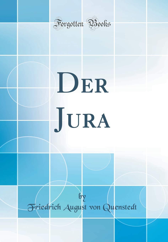 Der Jura (Classic Reprint)