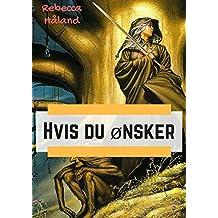 Hvis du ønsker (Norwegian Edition)