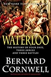 Waterloo: The History of Four Days, Three