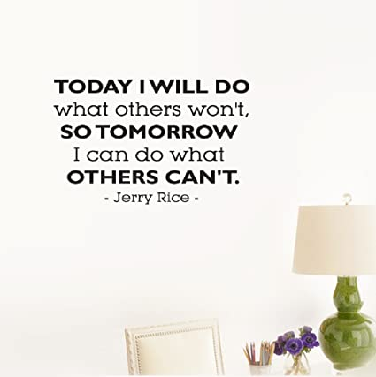 Amazoncom Etheb Wall Sticker Quote Today I Will Do What Others Won