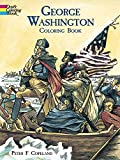 George Washington Coloring Book (Dover History Coloring Book)