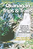 Okanagan Trips & Trails, Judie Steeves and Murphy Shewchuk, 155041349X