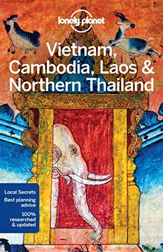 Lonely Planet Vietnam, Cambodia, Laos & Northern Thailand (Travel Guide)...