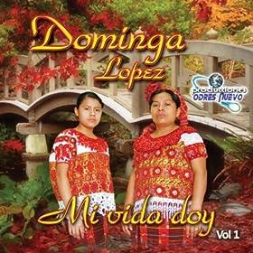 Amazon.com: Mi Vida Doy, Vol. 1: Dominga Lopez: MP3 Downloads
