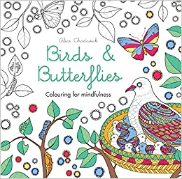 Birds Butterflies Colouring For Mindfulness Alice Chadwick