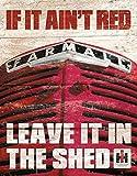 """Farmall - If It Ain't Red Tin Sign 16"""" X 12.5"""" , 12x16"""