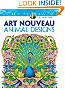 #10: Dover Creative Haven Art Nouveau Animal Designs Coloring Book (Adult Coloring)