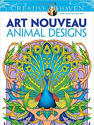 Amazon Dover Creative Haven Art Nouveau Animal Designs Coloring Book Adult 0784497388888 Marty Noble Books