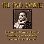 The Two Damsels | Miguel de Cervantes