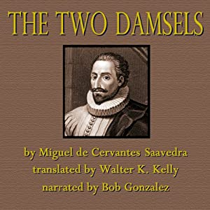 The Two Damsels Audiobook