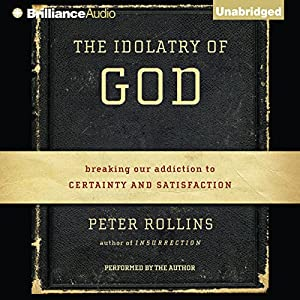 The Idolatry of God Audiobook