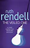 The Veiled One: (A Wexford Case) (Inspector Wexford series Book 14) (English Edition)