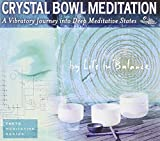 Crystal Bowl Meditation