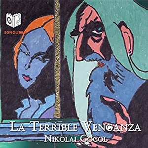La Terrible Venganza [The Terrible Vengeance] Audiobook