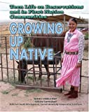 Teen Life on Reservations and in First Nation Communities, Marsha McIntosh, 1422200183