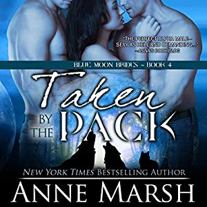 Taken by the Pack Audiobook