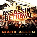 The Assassin's Betrayal | Mark Allen