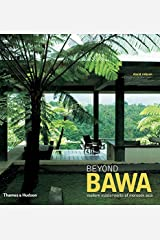 Beyond Bawa: Modern Masterworks of Monsoon Asia Hardcover