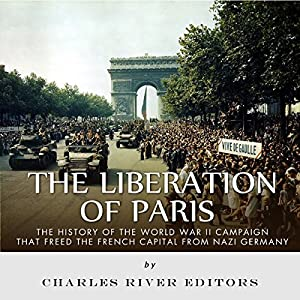 The Liberation of Paris Audiobook