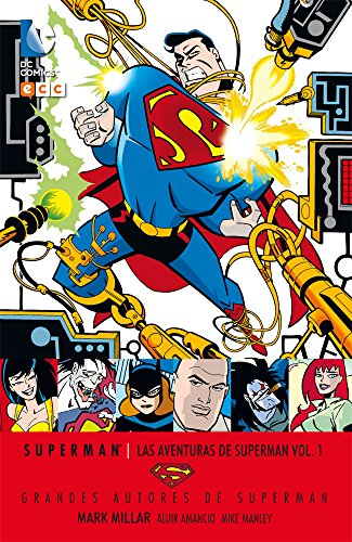Descargar Libro Grandes Autores Superman Mark Millar: Las Aventuras De Superman Vol. 1 Mark Milliar