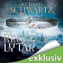 Die Krone von Lytar (Die Lytar-Chronik 1)