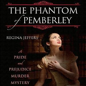 The Phantom of Pemberley Audiobook