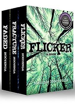 The Flicker Effect Trilogy by [Hooyenga, Melanie]