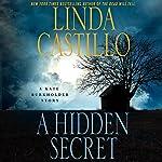 A Hidden Secret: A Kate Burkholder Short Story   Linda Castillo