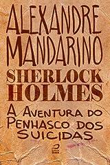 Sherlock Holmes - A aventura do Penhasco dos Suicidas (Portuguese Edition) Kindle Edition