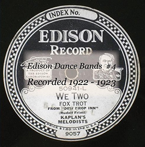 Price comparison product image Edison Dance Bands 4 Recorded 1922 - 1923