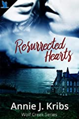 Resurrected Hearts (Wolf Creek Book 1) Kindle Edition