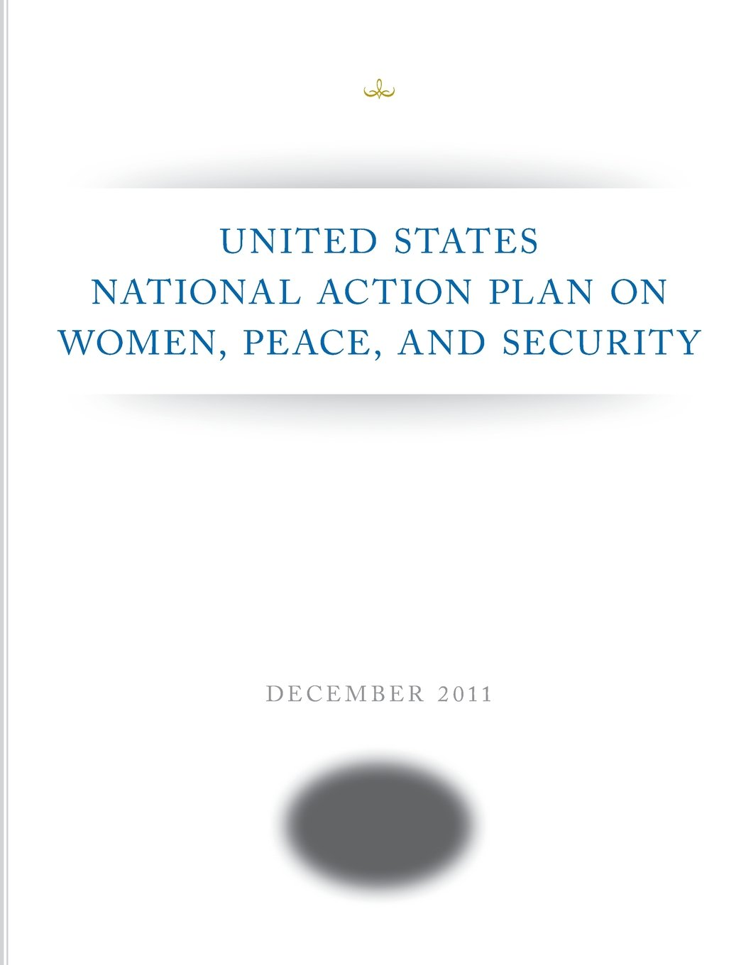 Download United States National Action Plan on Women, Peace, and Security ebook