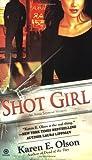 Shot Girl: An Annie Seymour Mystery