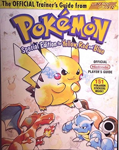 Pokemon Trainer Guide Yellow, Red and Blue (nintendo pokemon special edition for yellow, red and blue) (nintendo pokemon special edition for yellow, red and blue) (Red Strategy Guide Pokemon)