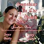 Jessalyn's Story: Sunshine in the South, Book 2 | Patty Beaty,Joyce Beaty