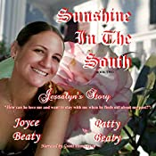 Jessalyn's Story: Sunshine in the South, Book 2 | Patty Beaty, Joyce Beaty
