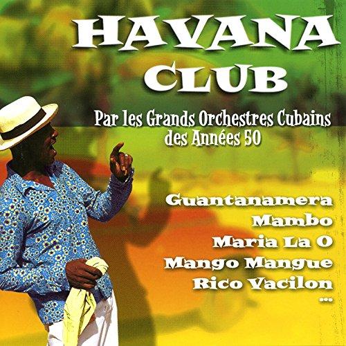 Havana Club: Best 50's Cuban Orchestras