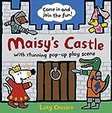 Maisy's Castle, Lucy Cousins, 0763674389