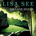 Dragon Bones: A Red Princess Mystery | Lisa See