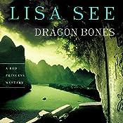 Dragon Bones: A Red Princess Mystery | Lisa See