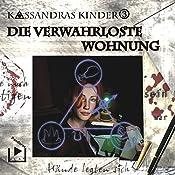 Die verwahrloste Wohnung (Kassandras Kinder 3) | Katja Behnke